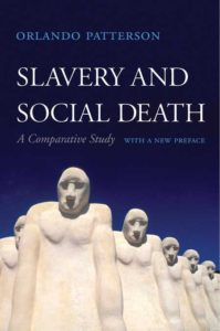Salvery and Social Death